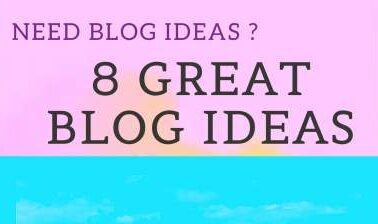 8 Interesting Content Ideas For Your Blogs