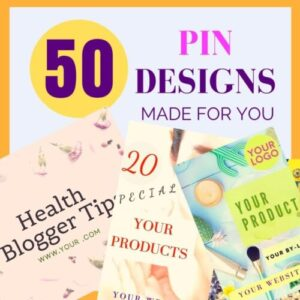 50 pin designs for Pinterest